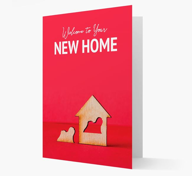'Welcome to You New Home' - Lhasa Apso Card