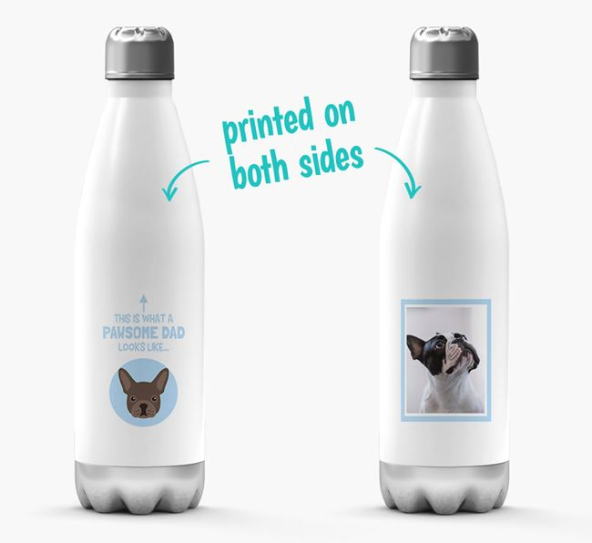 'Pawsome Dad...' - Personalized French Bulldog Water Bottle