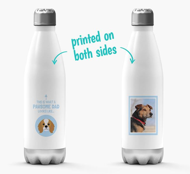 'Pawsome Dad...' - Personalized King Charles Spaniel Water Bottle