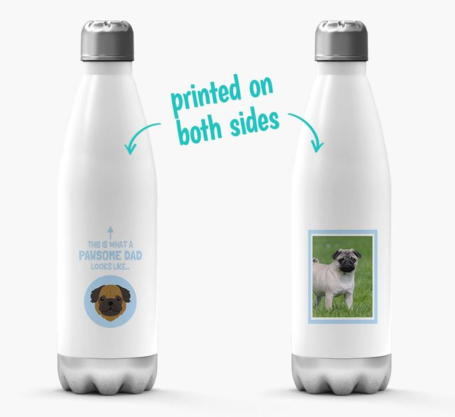 'Pawsome Dad...' - Personalized Pug Water Bottle