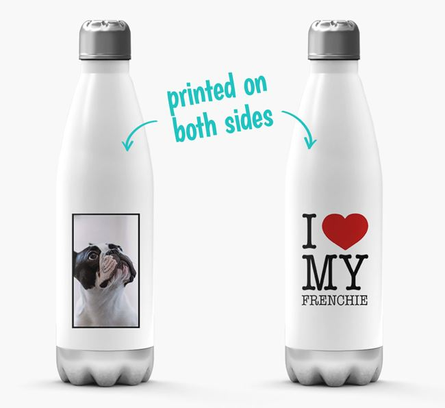 'I Love My Frenchie ' Personalized Water Bottle