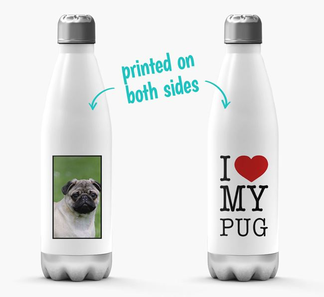 'I Love My Pug ' Personalized Water Bottle