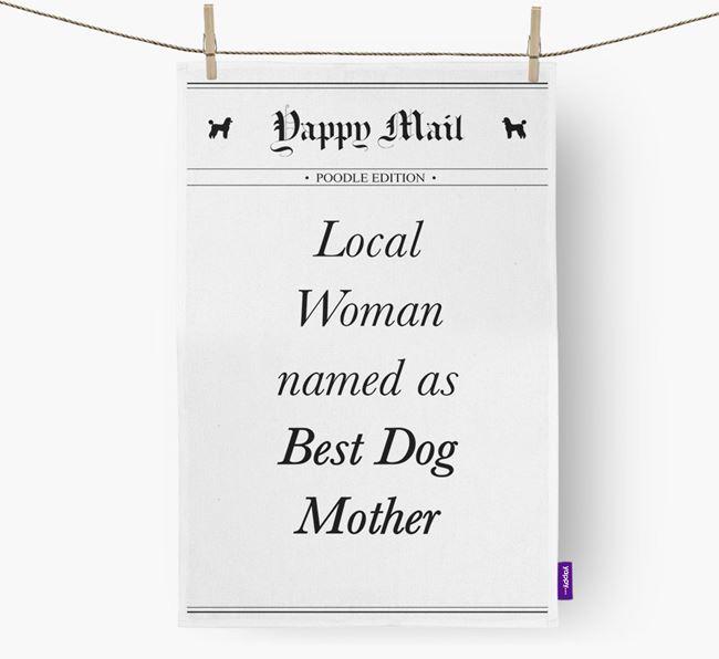 'Best Dog Mother' Newspaper Tea Towel