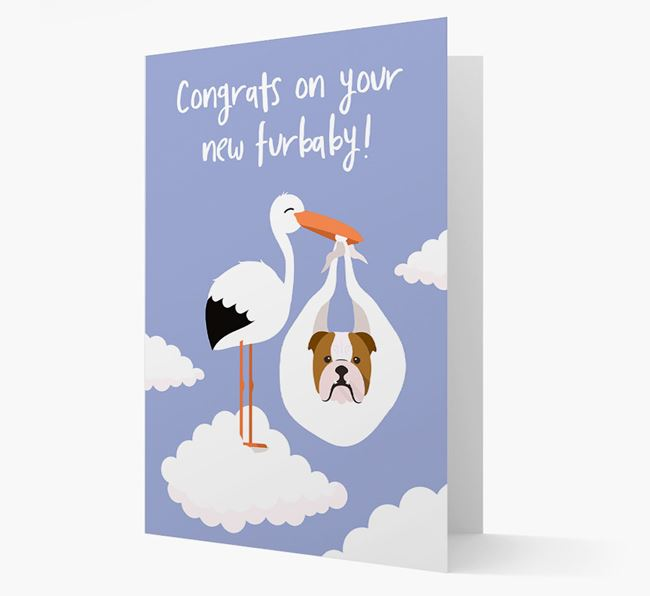 'Congrats On Your New Furbaby!'  - Personalized English Bulldog Card