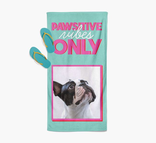 'Pawsitive Vibes Only' Personalised French Bulldog Photo Upload Towel