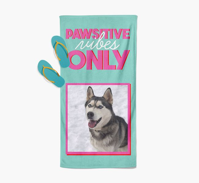 'Pawsitive Vibes Only' Personalised Dog Photo Upload Towel