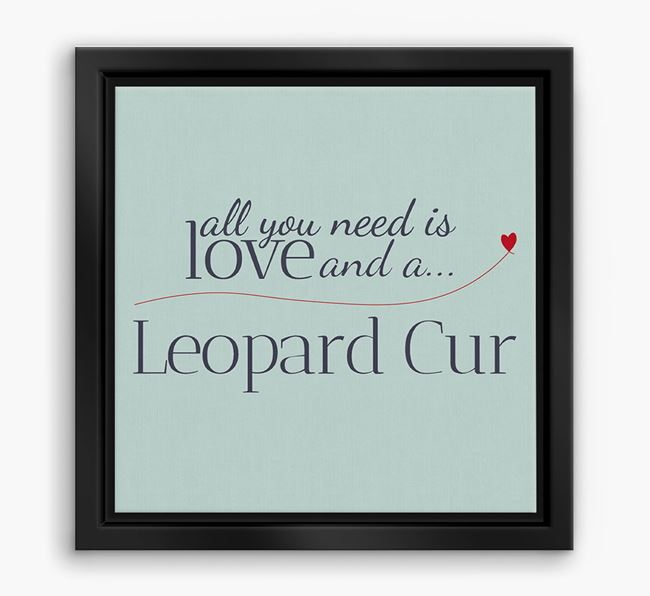'All You Need is Love...' Leopard Cur Boxed Canvas Print