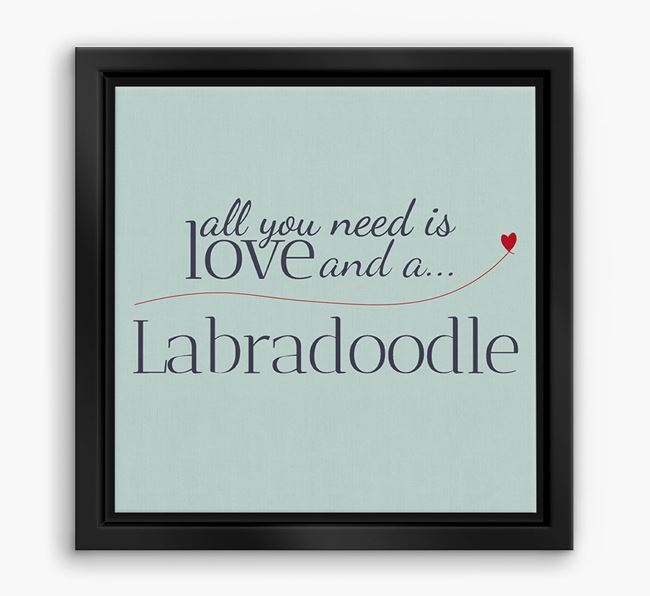 'All You Need is Love...' Australian Labradoodle Boxed Canvas Print