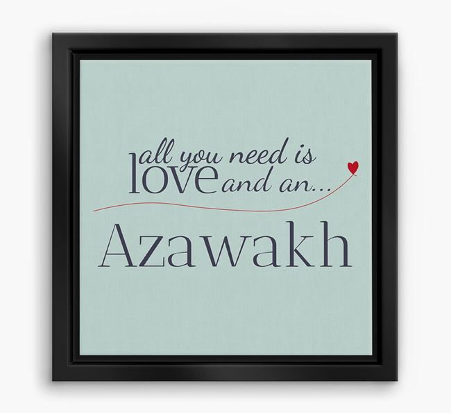 'All You Need is Love...' Azawakh Boxed Canvas Print