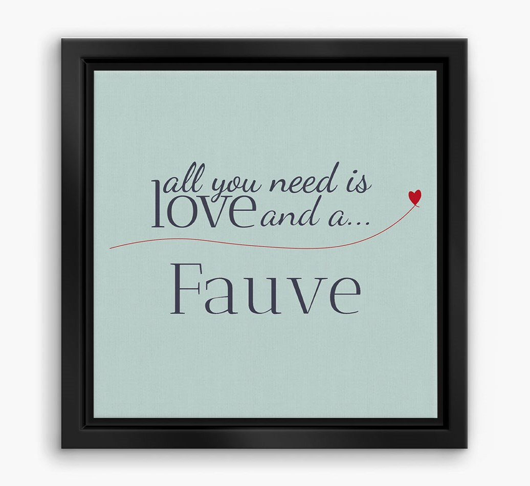 'All You Need is Love...' Basset Fauve De Bretagne Boxed Canvas Print