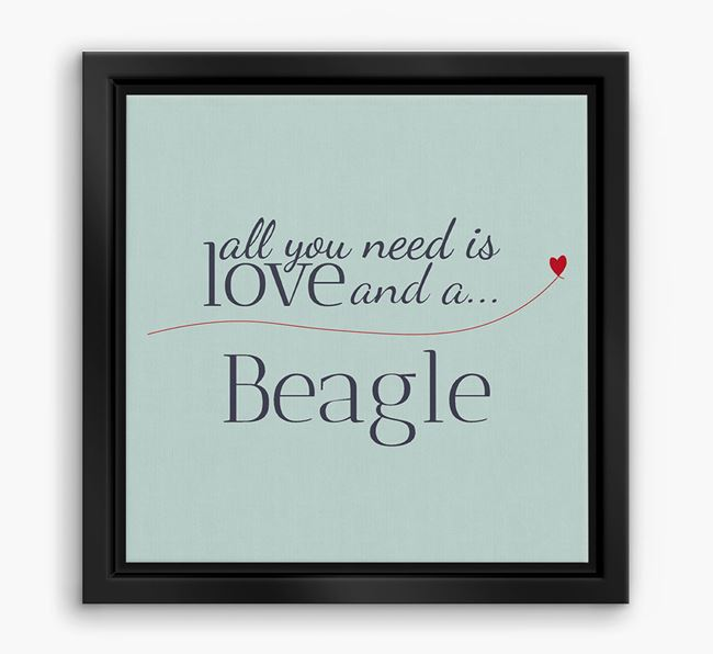 'All You Need is Love...' Beagle Boxed Canvas Print