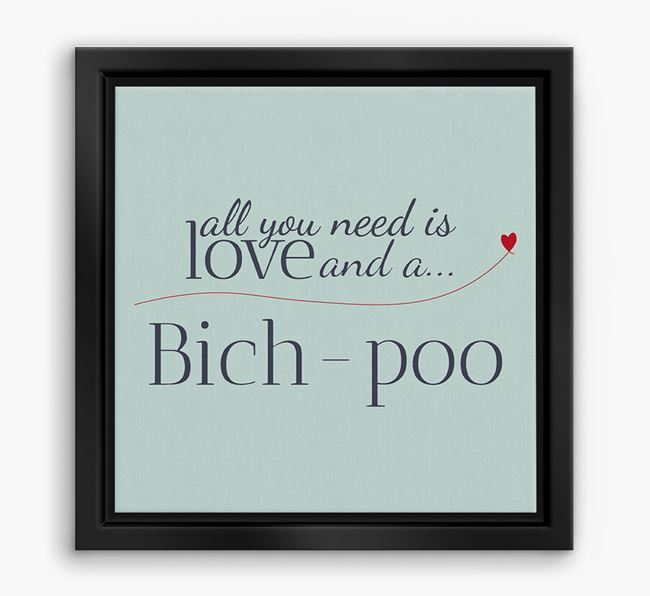 'All You Need is Love...' Bich-poo Boxed Canvas Print