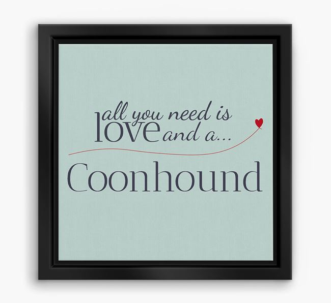 'All You Need is Love...' Coonhound Boxed Canvas Print