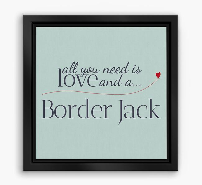 'All You Need is Love...' Border Jack Boxed Canvas Print