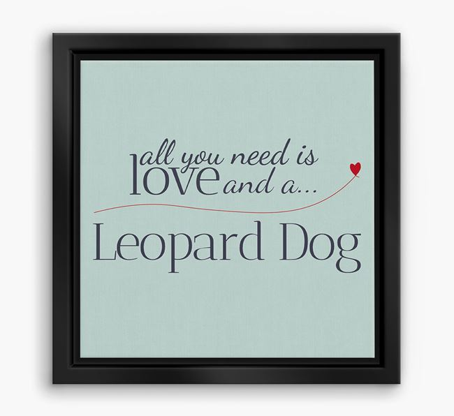 'All You Need is Love...' Catahoula Boxed Canvas Print
