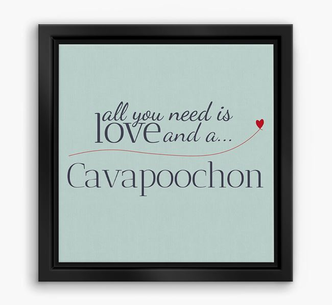 'All You Need is Love...' Cavapoochon Boxed Canvas Print