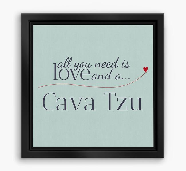 'All You Need is Love...' Cava Tzu Boxed Canvas Print