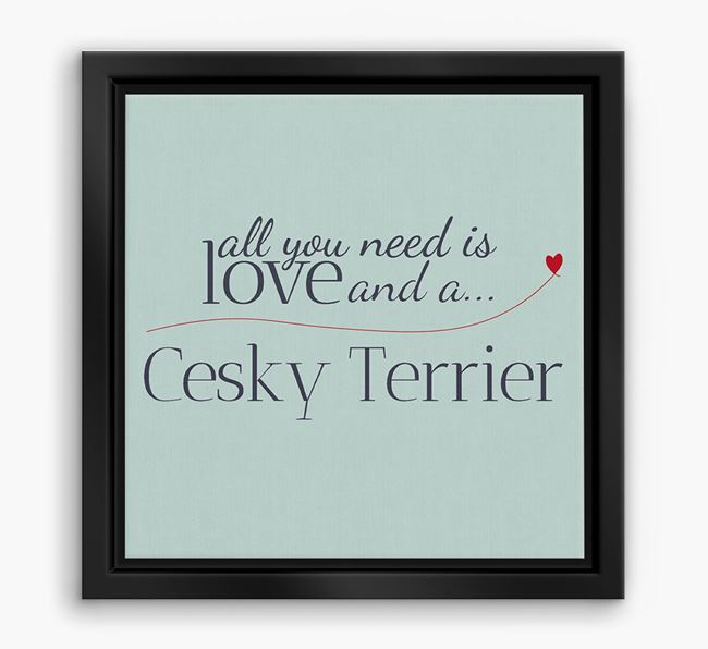 'All You Need is Love...' Cesky Terrier Boxed Canvas Print