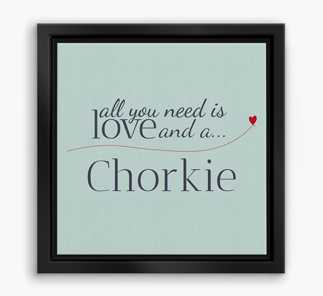 'All You Need is Love...' Chorkie Boxed Canvas Print