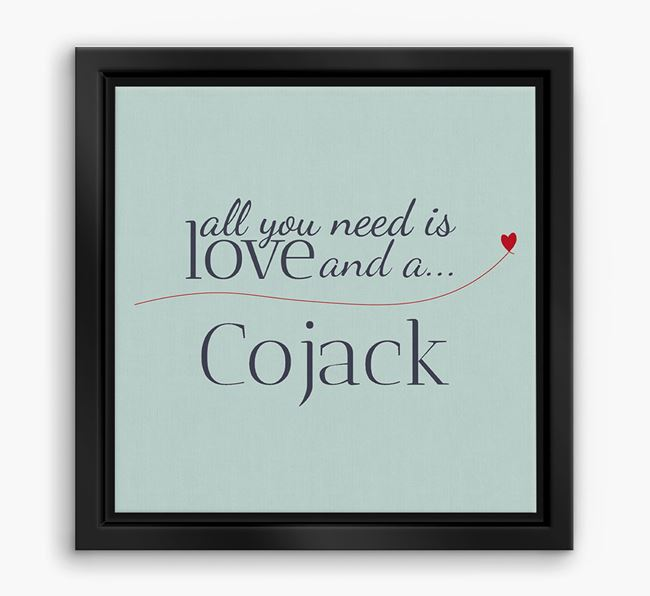 'All You Need is Love...' Cojack Boxed Canvas Print