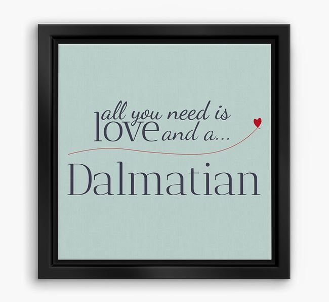 'All You Need is Love...' Dalmatian Boxed Canvas Print