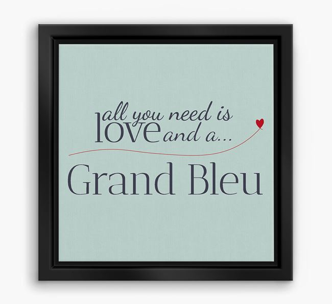 'All You Need is Love...' Grand Bleu Boxed Canvas Print