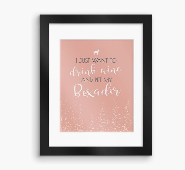 'I Just Want to Drink with my Boxador'Framed Print