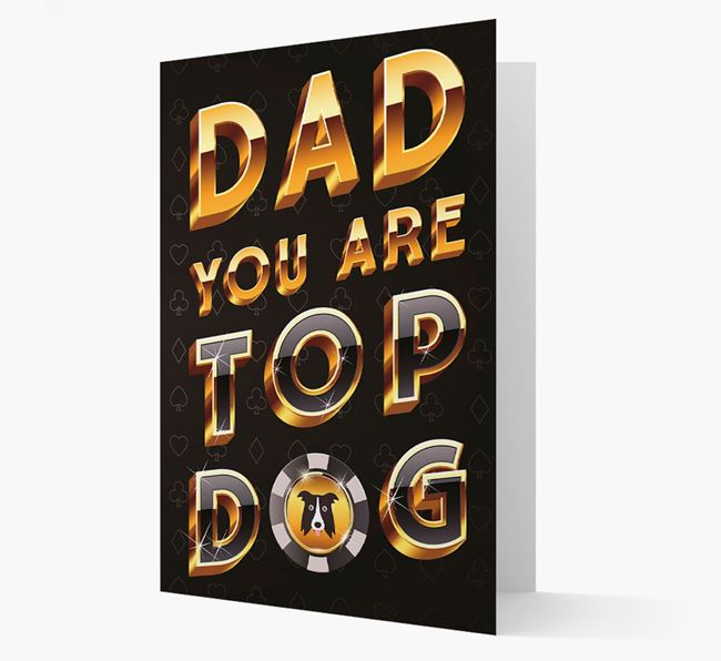 'Dad, you are Top...' Border Collie Card
