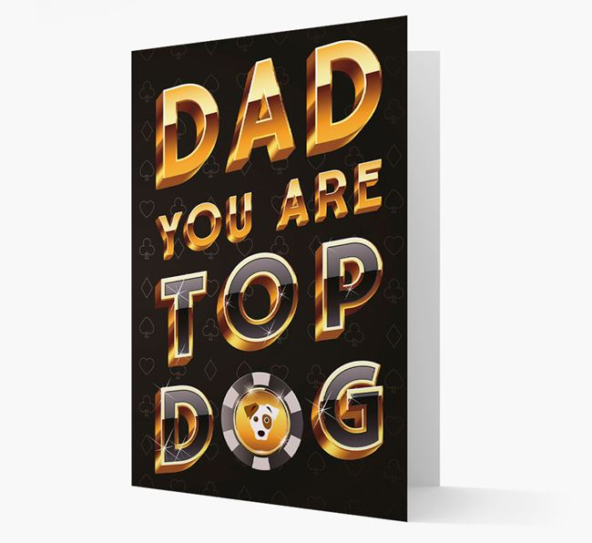 'Dad, you are Top...' Dog Card