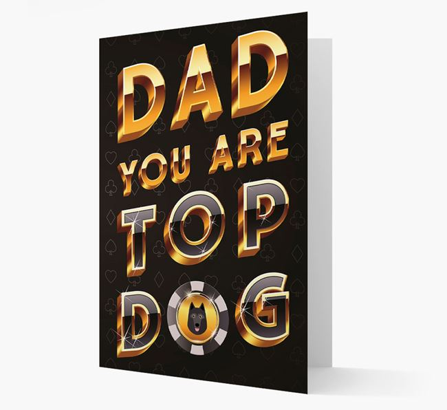 'Dad, you are Top...' Schipperke Card