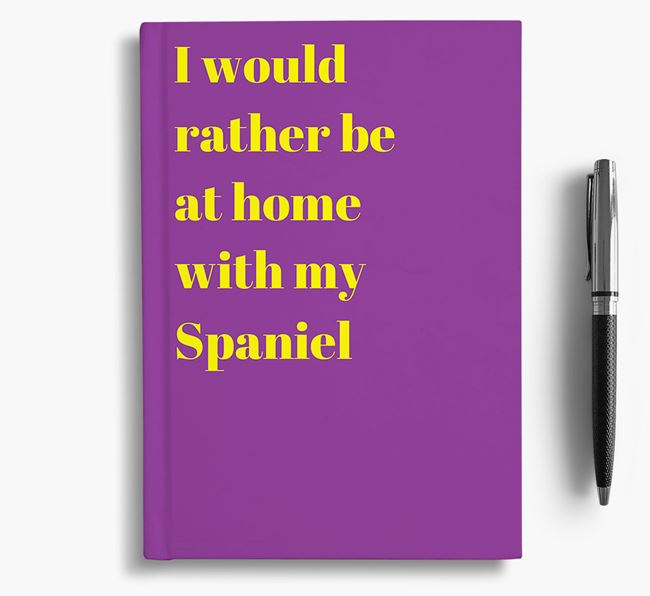 'I'd Rather Be at Home...' American Cocker Spaniel Notebook