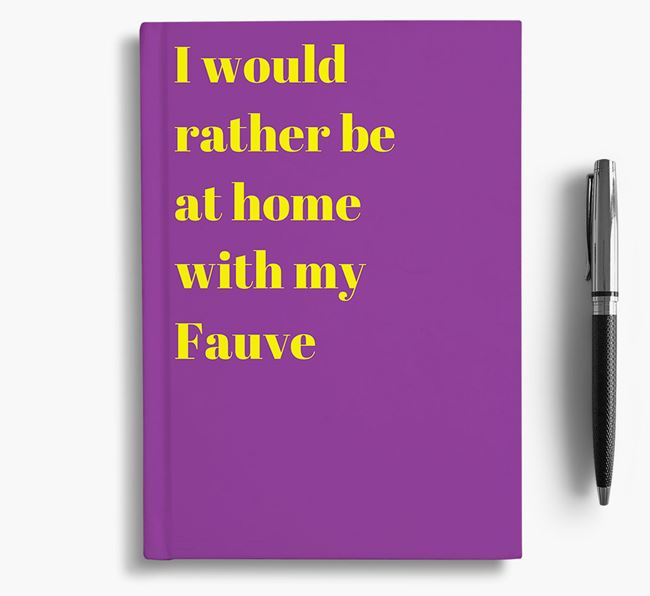 'I'd Rather Be at Home...' Basset Fauve De Bretagne Notebook
