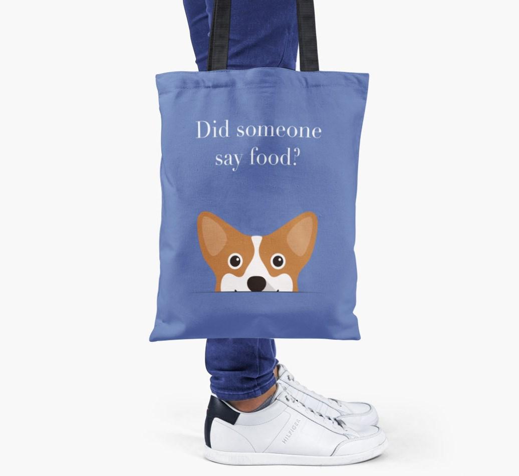 Corgi {colour} Did Someone Say Food? Shopper Bag held by woman