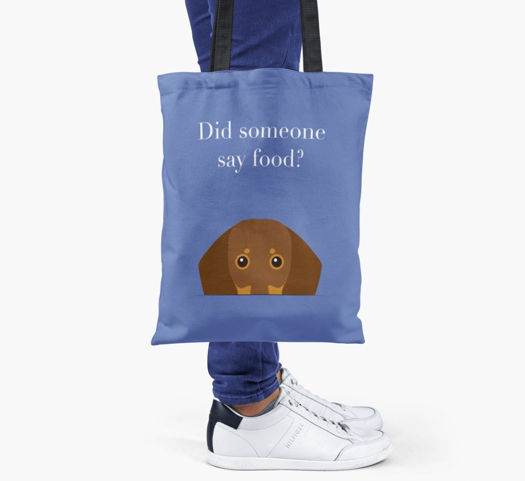 Dachshund {colour} Did Someone Say Food? Shopper Bag held by woman