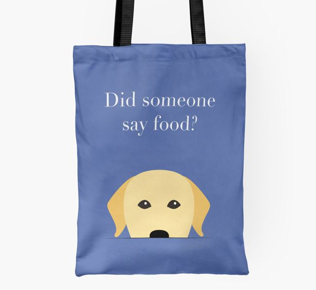 Did Someone Say Food? Labrador Shopper Bag