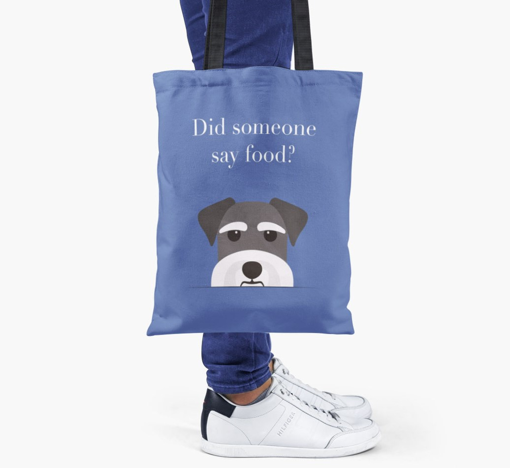 Schnauzer {colour} Did Someone Say Food? Shopper Bag held by woman