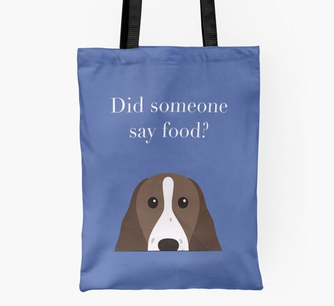 Did Someone Say Food? Springer Spaniel Shopper Bag