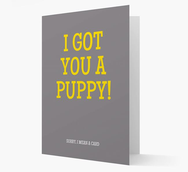 'I Got You A Puppy' Joke Birthday Card