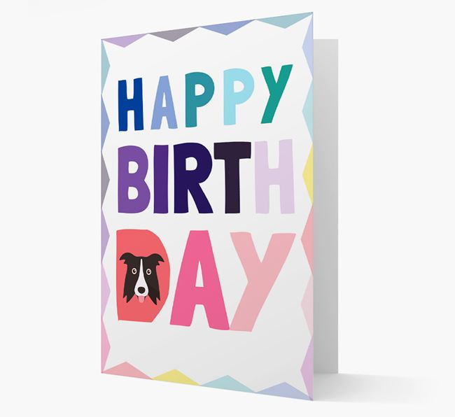 Colourful Border Collie 'Happy Birthday' Card
