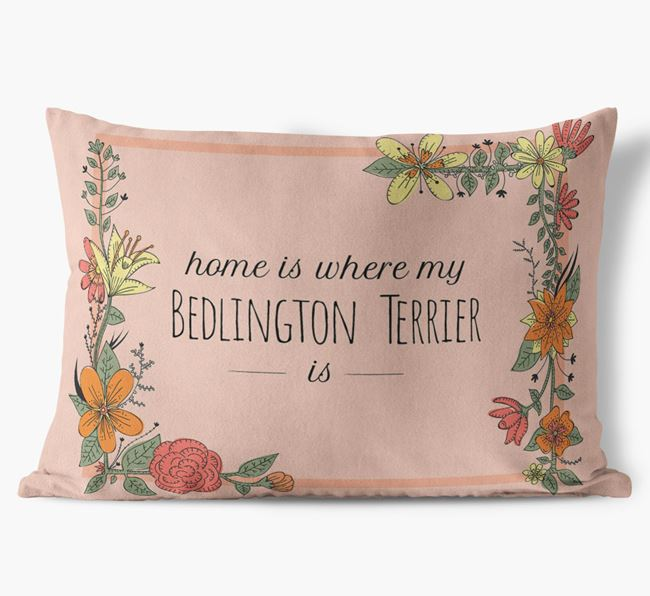 'Home is where my Bedlington Terrier is' Soft Touch Cushion