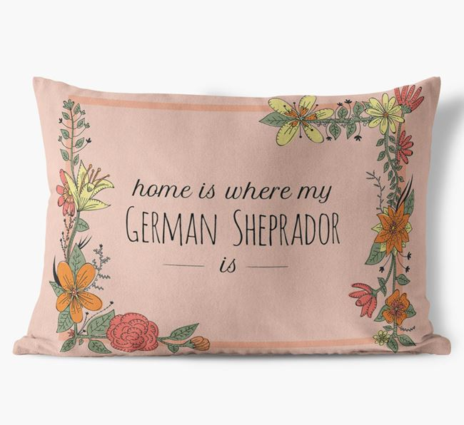 'Home is where my German Sheprador is' Soft Touch Pillow