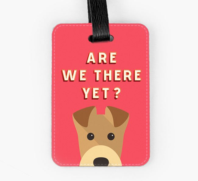 'Are We There Yet?' Airedale Terrier Luggage Tag