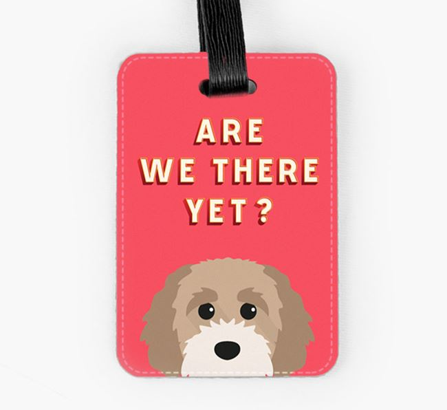 'Are We There Yet?' Cavapoochon Luggage Tag