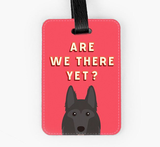 'Are We There Yet?' German Shepherd Luggage Tag