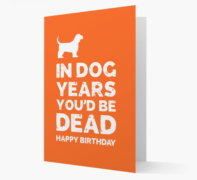 Card 'In Dog Years You'd Be Dead' with Bassugg Silhouette