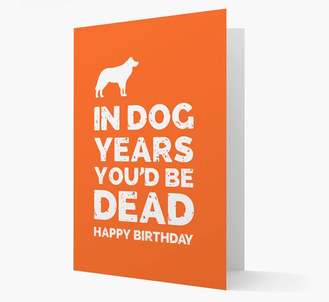 Card 'In Dog Years You'd Be Dead' with Border Collie Silhouette