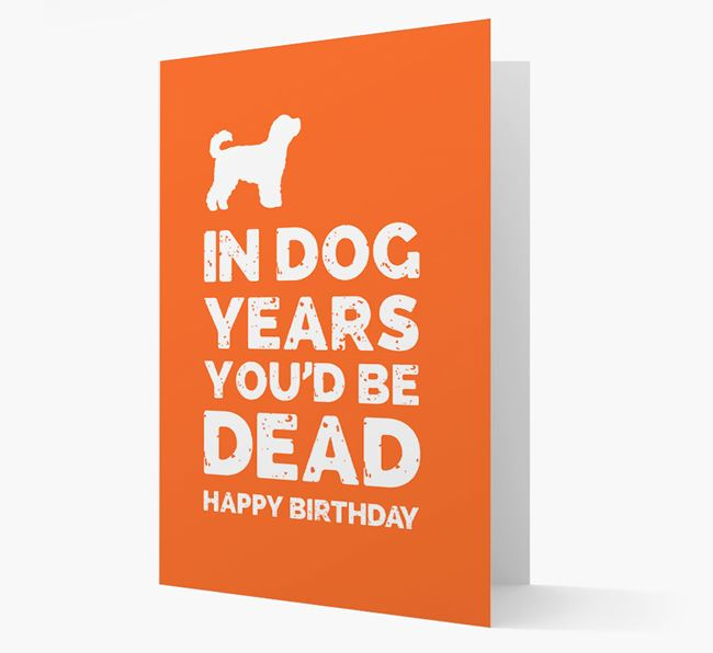 Card 'In Dog Years You'd Be Dead' with Cavapoochon Silhouette