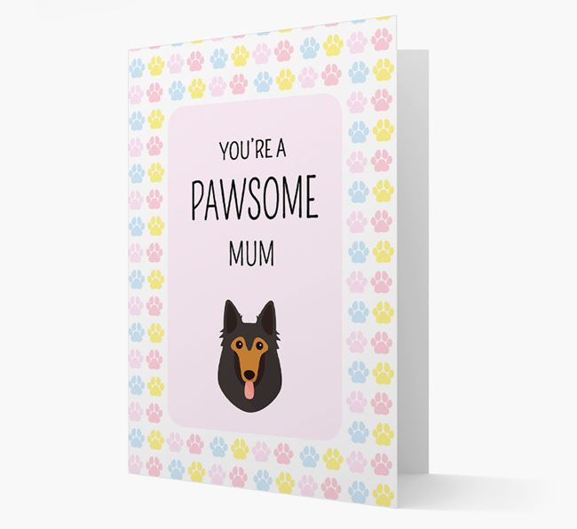 'You're a Pawsome Mum' Card with Belgian Shepherd Icon