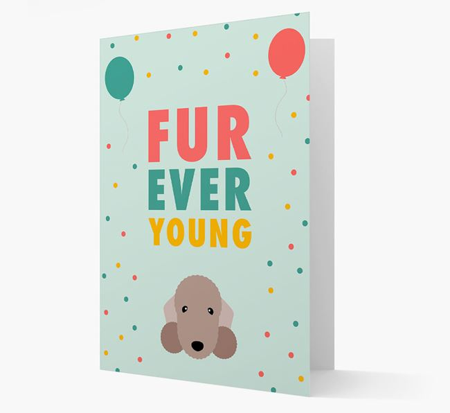 'Fur-Ever Young' Card with Bedlington Terrier icon
