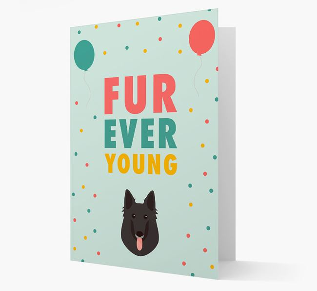 'Fur-Ever Young' Card with Belgian Groenendael icon